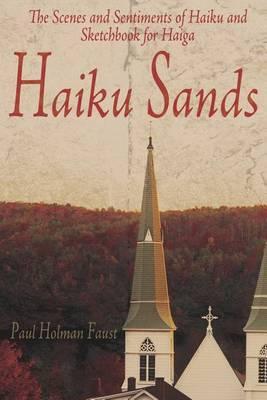 Haiku Sands by Paul Holman Faust