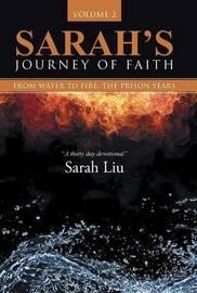 Sarah's Journey of Faith, Volume 2 by Sarah Lui