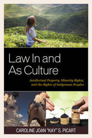 Law In and As Culture by Caroline Joan Picart