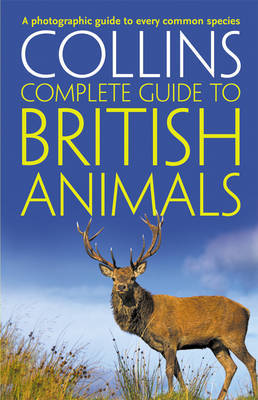 Collins Complete British Animals by Paul Sterry
