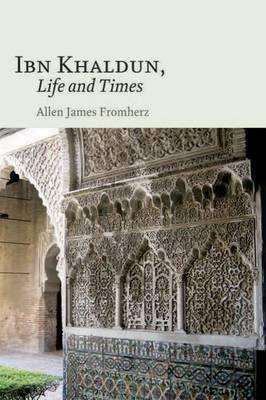 Ibn Khaldun by Allen James Fromherz image