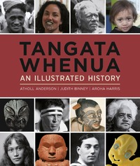 Tangata Whenua: An Illustrated History by Atholl Anderson