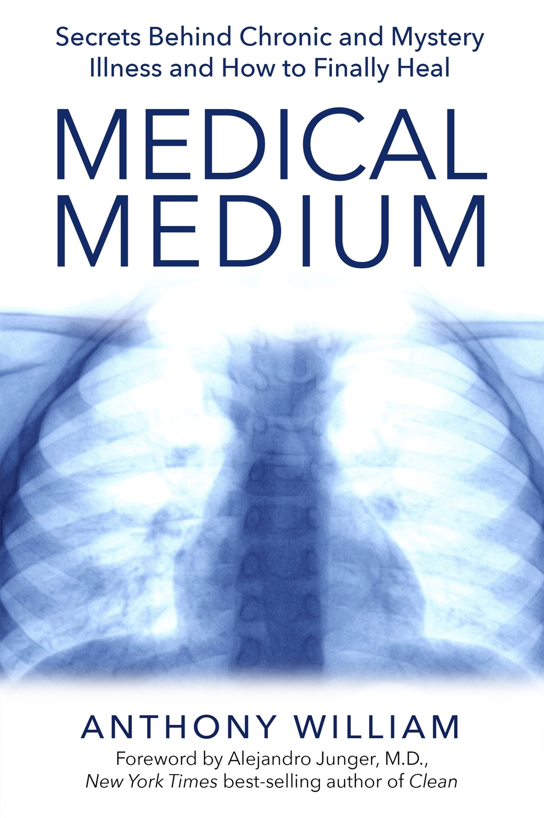 Medical Medium: Secrets Behind Chronic and Mystery Illness and How to Finally Heal by Anthony William image
