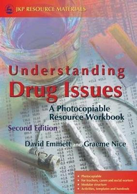 Understanding Drug Issues by David Emmett