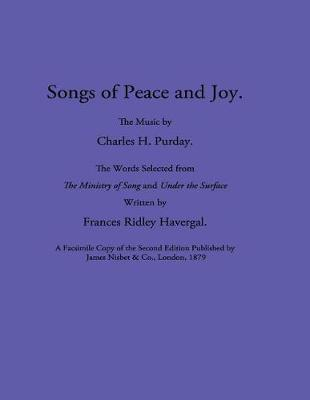 Songs of Peace and Joy by Charles H Purday