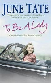 To be a Lady by June Tate image