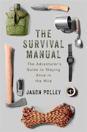 The Survival Manual by Jason Polley image