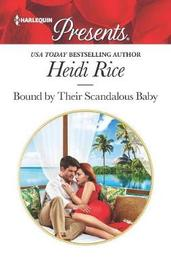 Bound by Their Scandalous Baby by Heidi Rice