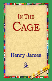 In the Cage by Henry James Jr