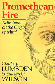 Promethean Fire: Reflections on the Origin of Mind by Charles J. Lumsden image