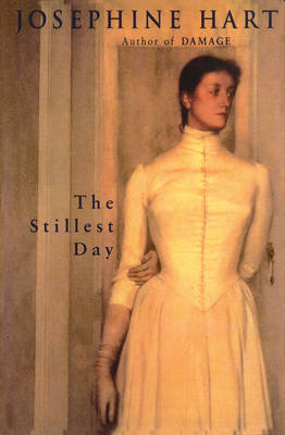 The Stillest Day by Josephine Hart image