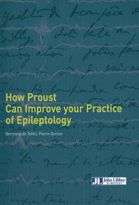 How Proust Can Improve Your Practice of Epileptology by Bertrand de Toffol image