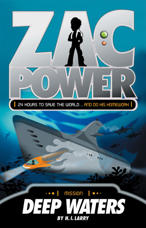 Zac Power: Deep Waters (#2) by H I Larry