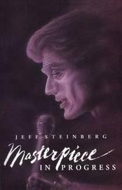 Masterpiece in Progress by Jeff Steinberg