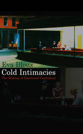 Cold Intimacies by Eva Illouz image