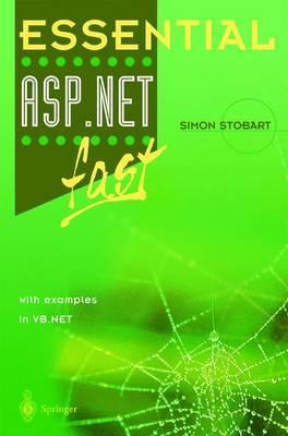 Essential ASP.NET (TM) fast by Simon Stobart image