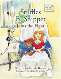 Stuffles B. Snippet Joins the Fight by Kathie Brown image