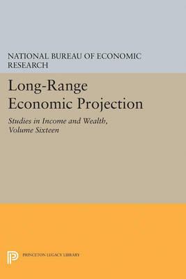 Long-Range Economic Projection, Volume 16 by National Bureau of Economic Research