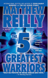 Five Greatest Warriors Exp by Reilly