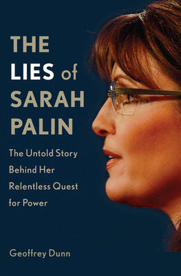 The Lies of Sarah Palin by Geoffrey Dunn image