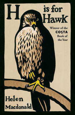 H is for Hawk by Helen Macdonald image