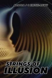 Strings of Illusion by Adaora J C Ekechi-Agwu image