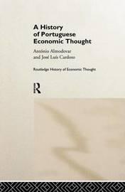 A History of Portuguese Economic Thought by Antonio Almodovar