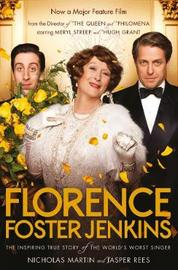 Florence Foster Jenkins by Nicholas Martin