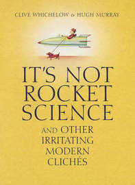 It's Not Rocket Science by Clive Whichelow image