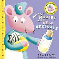 Nurse Mousey and the New Arrival by Sam Lloyd image