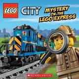 Lego City: Mystery on the Lego Express by Trey King