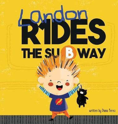 Landon Rides the Subway by Diana Perez image