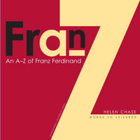"A-Z of ""Franz Ferdinand"" by Helen Chase image"