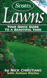 Scotts Lawns: Your Quick Guide to a Beautiful Yard by Nick E. Christians image