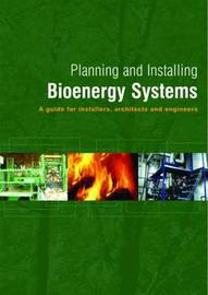 Planning and Installing Bioenergy Systems by German Solar Energy Society (DGS) image