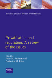 Privatisation and Regulation: A Review of the Issues by P.M. Jackson image