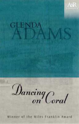 Dancing on Coral by Glenda Adams