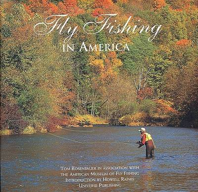Fly Fishing in America by Tom Rosenbauer
