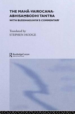 The Maha-Vairocana-Abhisambodhi Tantra by Stephen Hodge image