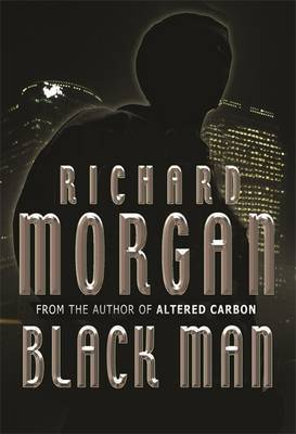 Black Man by Richard Morgan