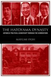 The Hatoyama Dynasty by M. Itoh image