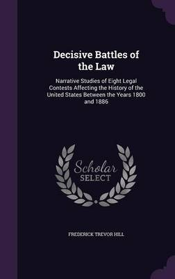 Decisive Battles of the Law by Frederick Trevor Hill image
