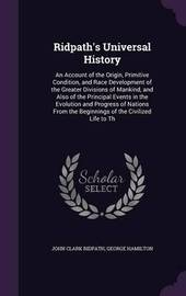Ridpath's Universal History by John Clark Ridpath image