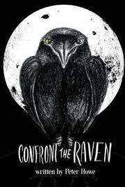 Confront the Raven by Peter Howe image