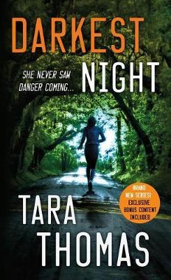 Darkest Night by Tara Thomas image