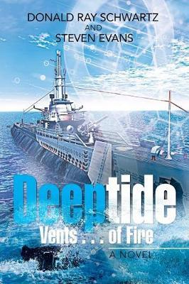 Deeptide Vents . . . of Fire by Donald Ray Schwartz image