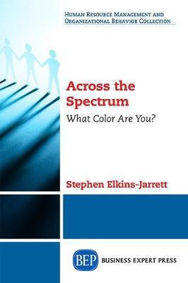 Across the Spectrum by Stephen Elkins-Jarrett