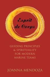 Esprit de Corps by Joanna Mendoza