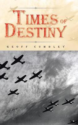 Times of Destiny by Geoff Cumbley