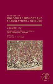 Molecular Biology of Placental Development and Disease: Volume 145
